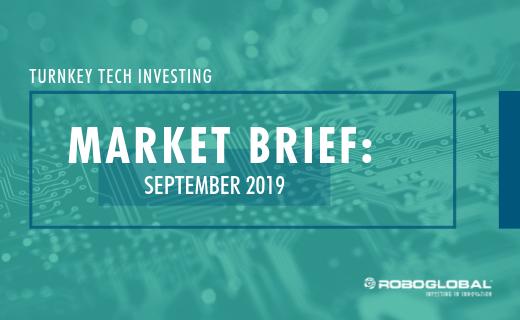 Turnkey Tech Investing: September 2019 Market Brief