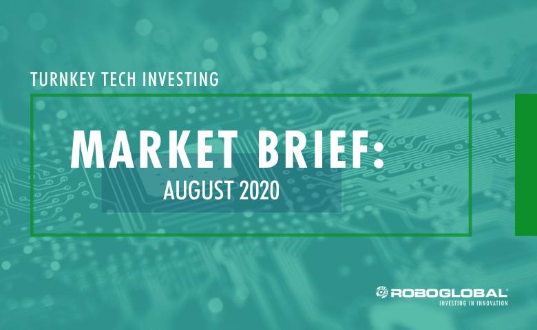 Turnkey Tech Investing: August 2020 Market Brief