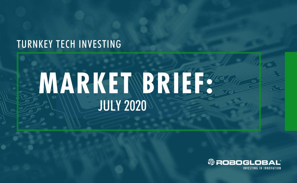 Turnkey Tech Investing: July 2020 Market Brief