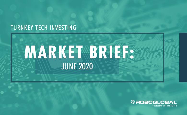 Turnkey Tech Investing: June 2020 Market Brief